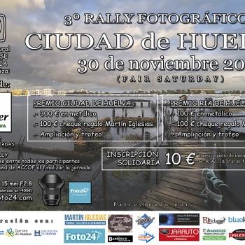 3º RALLY FOTOGRÁFICO CIUDAD DE HUELVA