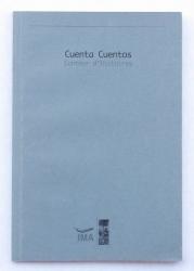 CUENTA CUENTOS / Agencia IMA: Rodrigo Gómez, Claudio Pérez, Miguel Navarro, Eric Facon,  Javier Godoy y Elde Gelos / Ed. Lom / 2001